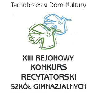 XIII Rejonowy Konkurs Recytatorski Szkół Gimnazjalnych