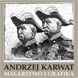 Wernisaż wystawy – ANDRZEJ KARWAT – Malarstwo i grafika