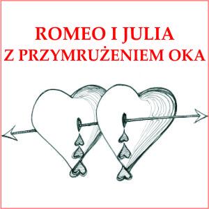 """MŁODZIEŻOWY TEATR AMATORSKI Grupa """"Trzy kropki…"""" zaprasza na … """"Romeo i Julia"""" z przymrużeniem oka"""