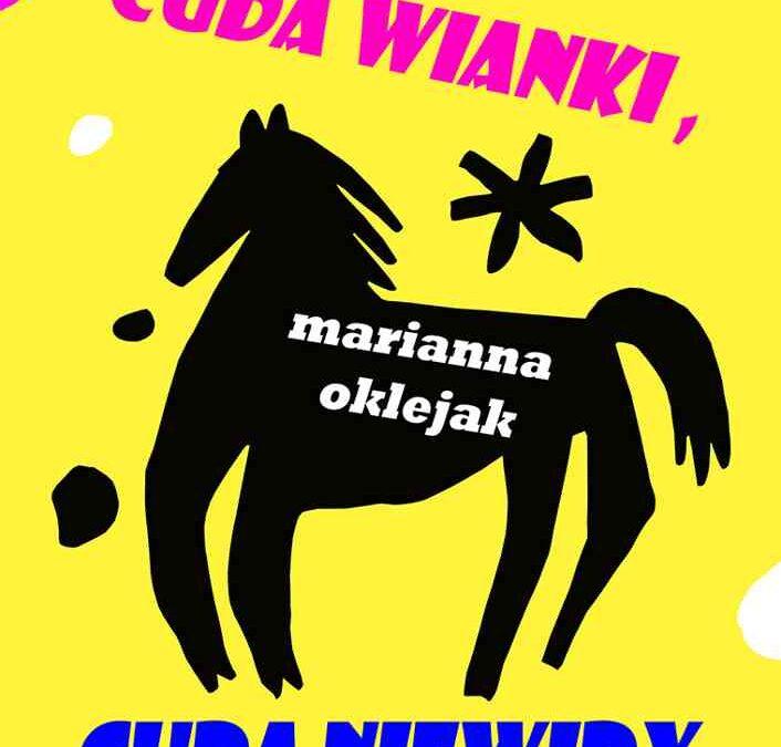 """Zapraszamy nawystawę ilustracji Marianny Oklejak """"CUDA WIANKI, CUDA NIEWIDY"""""""