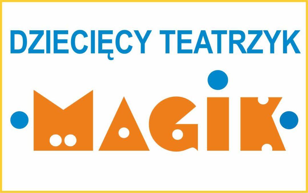 """Zapraszamy na premiery spektakli Dziecięcego Teatrzyku """"MAGIK"""""""