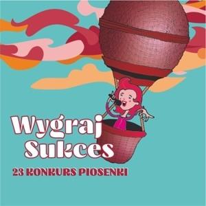 """Zapraszamy naFinał 23. Konkursu Piosenki """"WYGRAJ SUKCES""""."""
