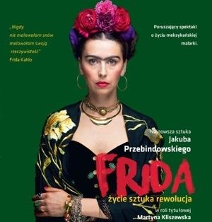 Odtwórczyni roli Fridy zaprasza na swój spektakl i wystawę.