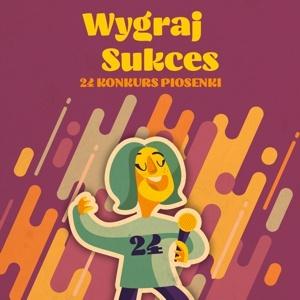 24. Konkurs Piosenki WYGRAJ SUKCES – kwalifikacje wstępne