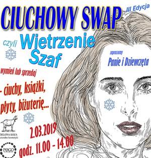 CIUCHOWY SWAP – III edycja, 2 marca 2019 r., w godz. 11.00 – 14.00
