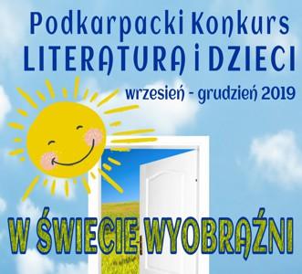 """Eliminacje Rejonowe Podkarpackiego Konkursu Literatura i Dzieci """"W ŚWIECIE WYOBRAŹNI"""" – werdykt i fotogaleria"""