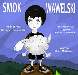 """Zapraszamy na spektakl dla dzieci """"Smok Wawelski"""" połączony z warsztatami teatralnymi"""